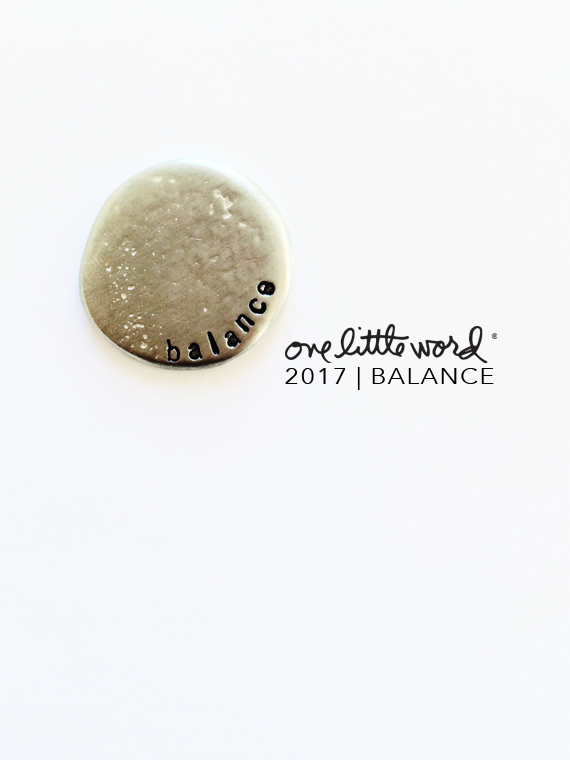 Create Share Love | One Little Word® 2017 BALANCE