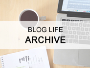 BLOG LIFE ARCHIVE